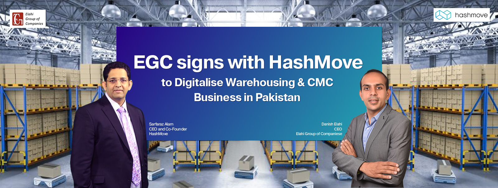 EGC signs ith ashMove to Digitalise Warehousing & CMC Business in Pakistan
